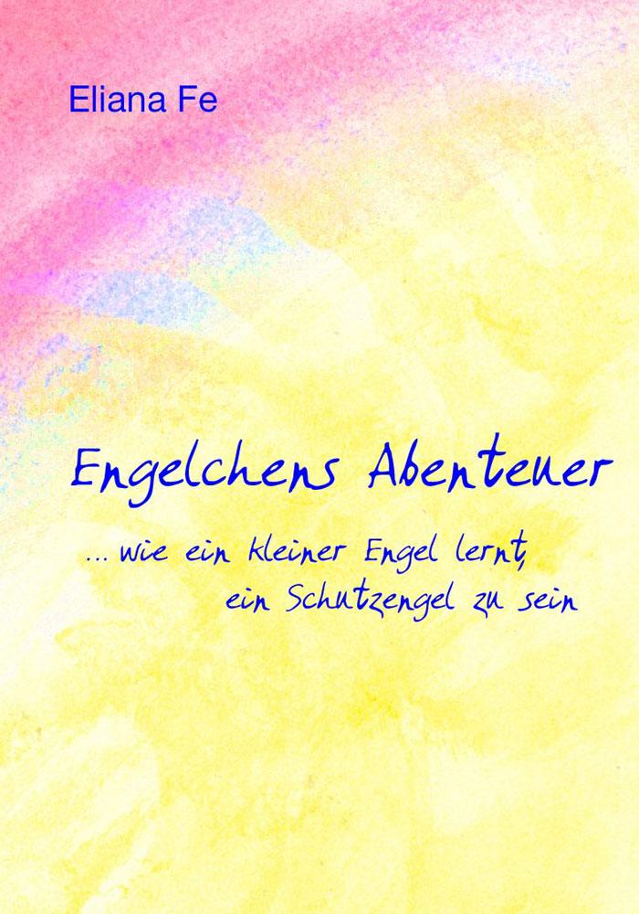 Buch 'Engelchens Abenteuer'